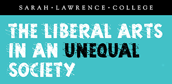 The Liberal Arts in an Unequal Society